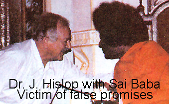 Dr. John Hislop deceived by Sathya Sai Baba