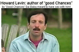 "Howard Levin - author of ""good Chances"" with Sathya Sai Baba"
