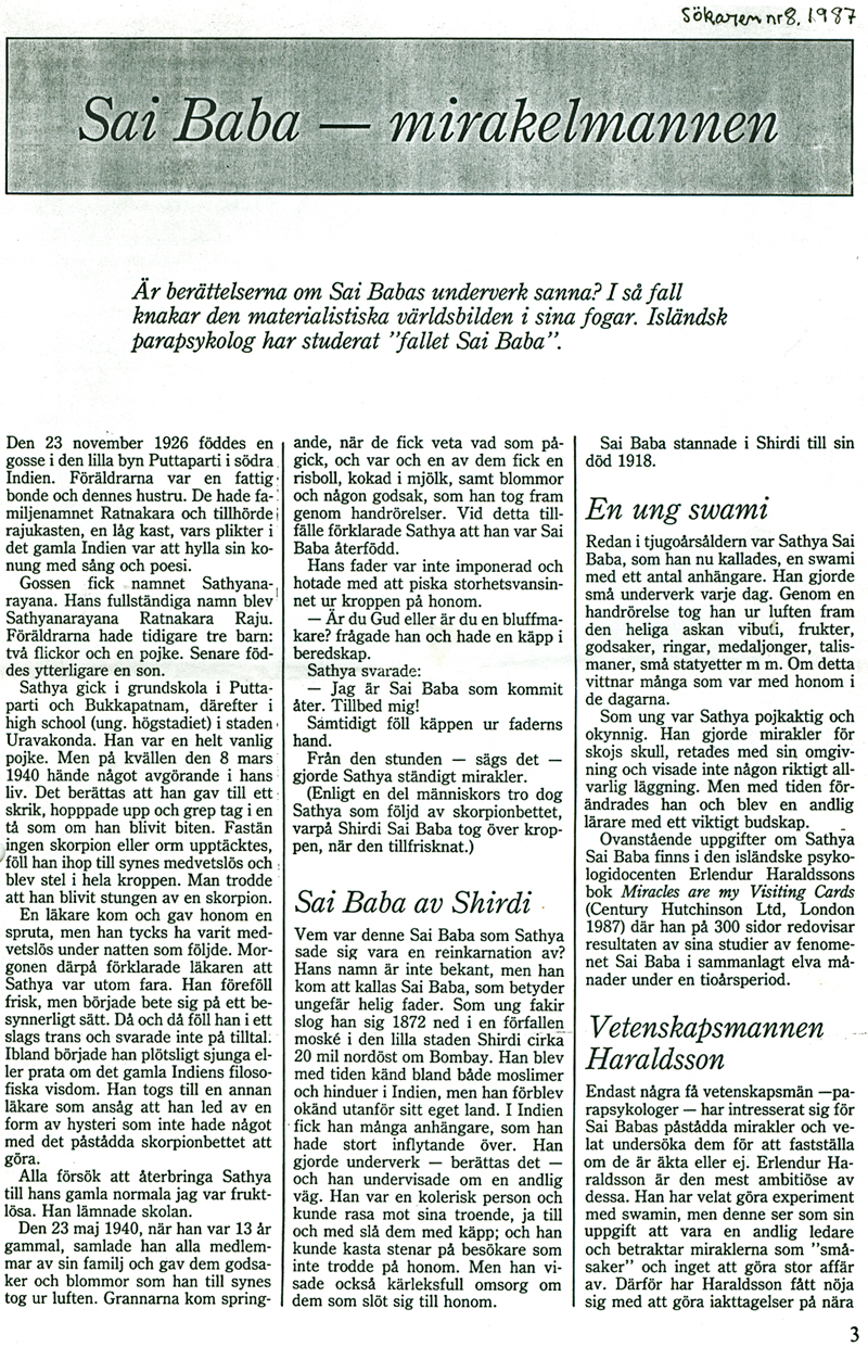 Sai Baba as miracle man, article in 'Sökaren' (Swedish journal for parapsychology) and Professor Haraldsson's investigation attempts (1970s)