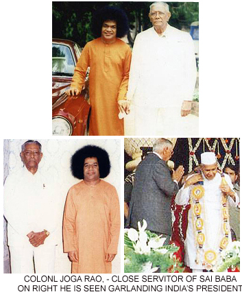 Colonel Joga Rao - Sai Baba unbeliever but willing servitor